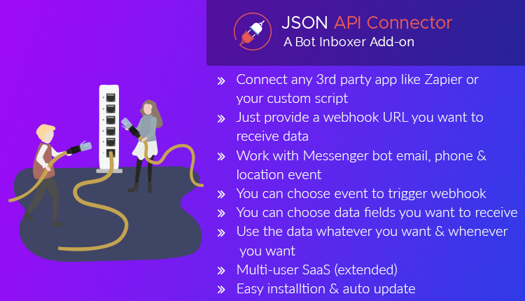 JSON API Connector - A Bot Inboxer Add-on : Integrate Zapier or Any Other Custom Script