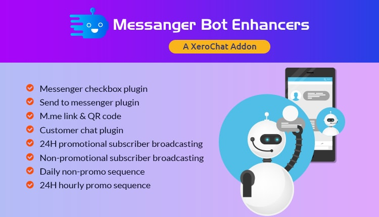 Messenger Bot Enhancers : A XeroChat Add-on
