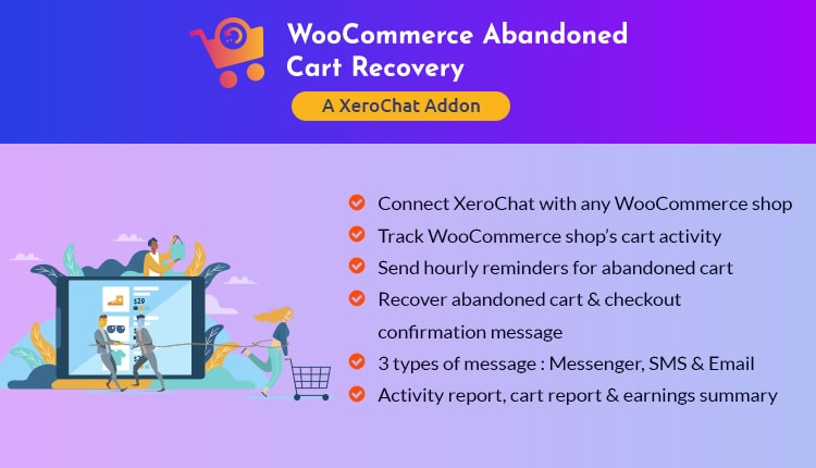 WooCommerce Abandoned Cart Recovery Plugin : A XeroChat Add-On