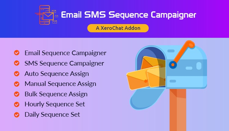 Email & SMS Sequence Campaigner : A XeroChat Add-on