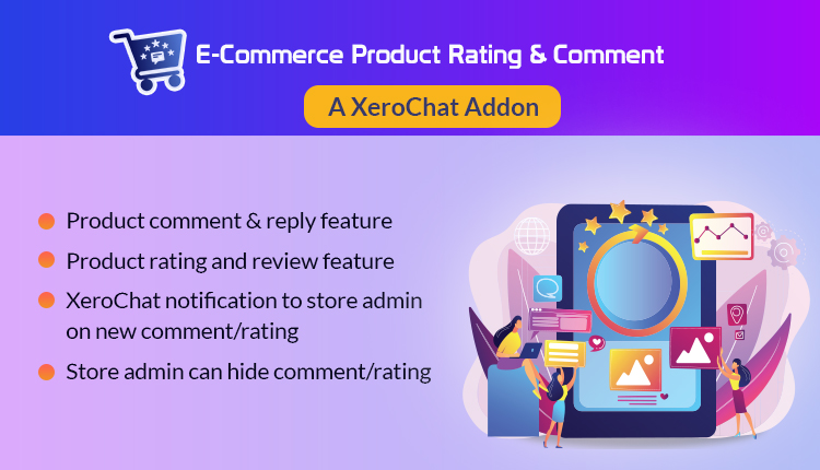 E-commerce Product Review & comment : A XeroChat Add-on